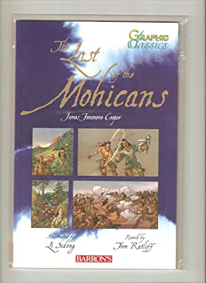 The Last of the Mohicans - Graphic: Cooper, James Fenimore;
