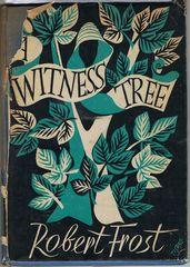 Witness Tree: Frost, Robert