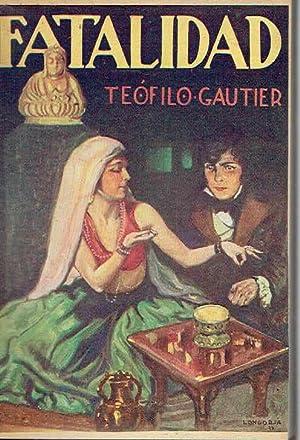 Fatalidad. Colec. Joya, nº 10.: Teófilo Gautier.