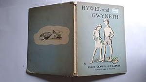 Hywel and Gwyneth: A Modern Fairy Tale: Eliot Crawshay-Williams