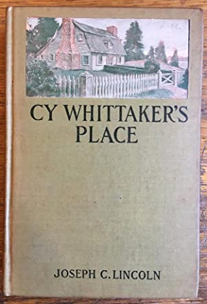 Cy Whittaker's Place: Lincoln, Joseph C.