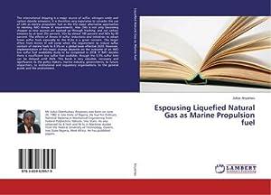Espousing Liquefied Natural Gas as Marine Propulsion fuel: Julius Anyanwu