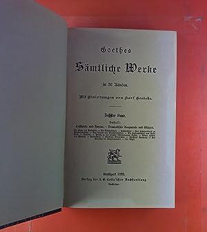 Goethes Sämtliche Werke in 36 Bänden. SECHSTER BAND: Lustspiele und Farcen - Dramatische Fragmente ...