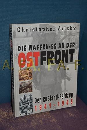 Die Waffen-SS an der Ostfront : der: Ailsby, Christopher und
