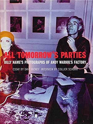 All Tomorrow's Parties Billy Name's Photographs Of Andy Warhol's Factory: Name, Billy, ...
