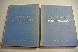 Elements d'Histologie. Vol. I + II.: Bouin, P.,