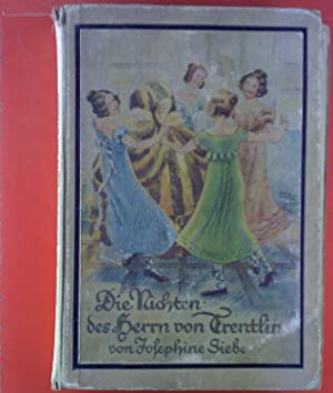 Die Nichten des Herrn von Trentlin. Eine heitere Geschichte.: Josephine Siebe