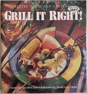 Better Homes and Gardens Grill It Right!: McConnell, Shelli