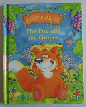 Aesop's Fables the Fox and the Grapes: Louise Gardner [Illustrator]