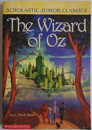 Wizard Of Oz (Scholastic Junior Classics) by: Baum, L. Frank;