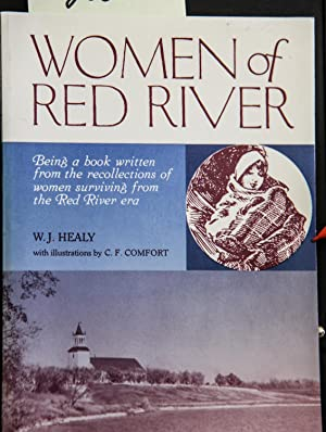 Women Of Red River: Being A Book: W.J. HEALY