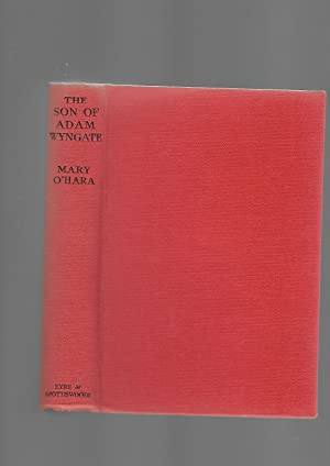 The Son of Adam Wyngate: Mary O'Hara