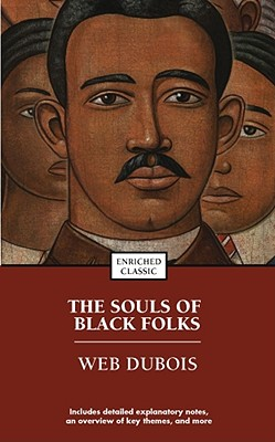 The Souls of Black Folk (Paperback or: DuBois, W. E.