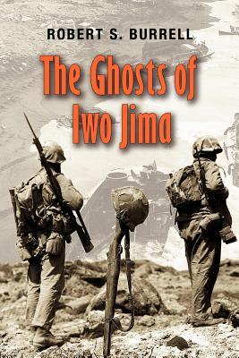 The Ghosts of Iwo Jima (Paperback or: Burrell, Robert S.