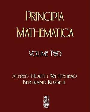 Principia Mathematica - Volume Two (Paperback or: Whitehead, Alfred North