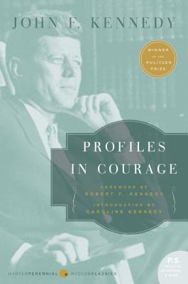 Profiles in Courage (Paperback or Softback): Kennedy, John F.