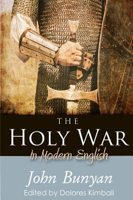 The Holy War: In Modern English (Paperback: Bunyan, John