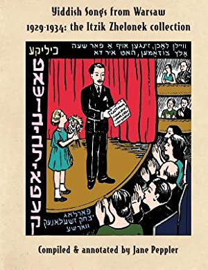 Yiddish Songs from Warsaw 1929-1934: The Itzik: Peppler, Jane
