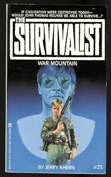 WAR MOUNTAIN. THE SURVIVALIST SERIES #25.