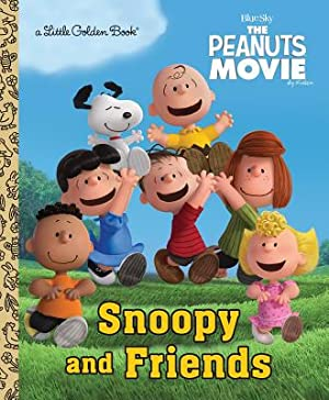 Snoopy and Friends (Hardback or Cased Book): Golden Books