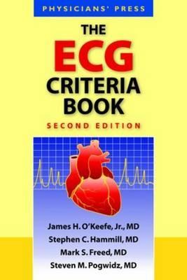 The ECG Criteria Book 2e (Paperback or: O'Keefe Jr, James