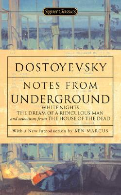 Notes from Underground (Paperback or Softback): Dostoyevsky, Fyodor