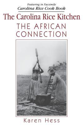 Carolina Rice Kitchen: The African Connection (Paperback: Weir, Robert M.
