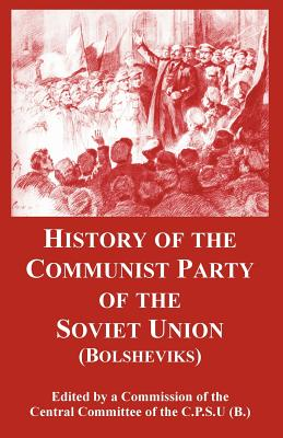History of the Communist Party of the: Central Committee of