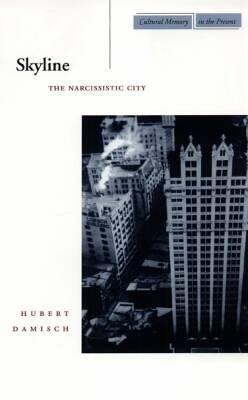 Skyline (Paperback or Softback): Damisch, Hubert