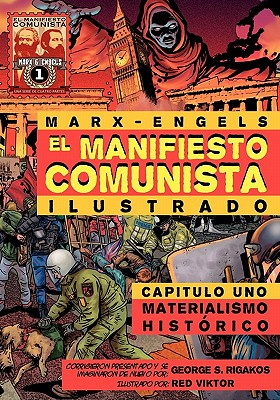 El Manifiesto Comunista (Ilustrado) - Capitulo Uno: Marx, Karl