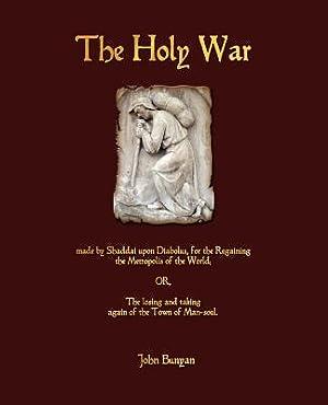 The Holy War (Paperback or Softback): John Bunyan