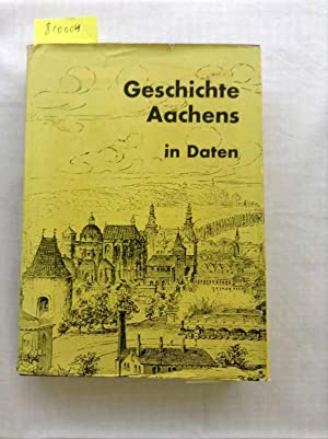 Geschichte Aachens in Daten (gebundene Ausgabe): Poll, Bernhard: