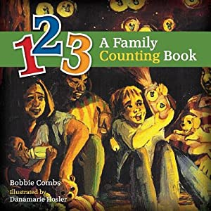 123 a Family Counting Book (Paperback or: Combs, Bobbie