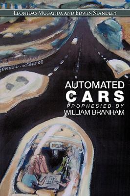 Automated Cars Prophesied by William Branham (Paperback: Muganda, Leonidas