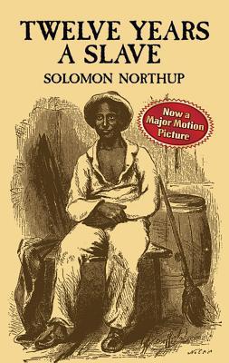 Twelve Years a Slave (Paperback or Softback): Northup, Solomon