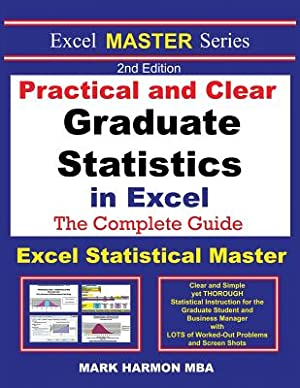 Practical and Clear Graduate Statistics in Excel: Harmon, Mark