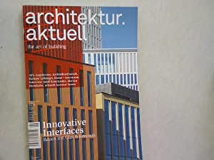 ARCHITEKTUR AKTUELL. THE ART OF BUILDING. Thema: