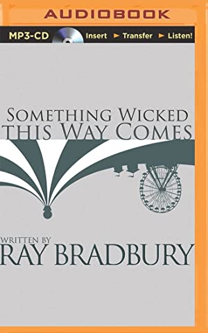 Something Wicked This Way Comes (MP3): Bradbury, Ray D.