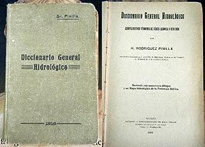 DICCIONARIO GENERAL HIDROLOGICO. COMPRENDIENDO TERMINOS DE FISICO-QUIMICA: RODRIGUEZ PINILLA, H.