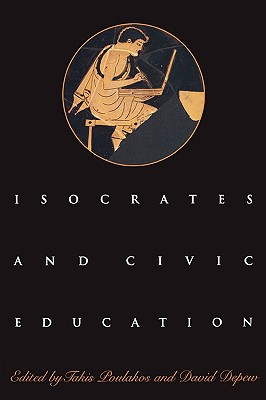 Isocrates and Civic Education (Paperback or Softback)