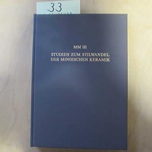 MM III - Studien zum Stilwandel der minoischen Keramik - Band 1: Stürmer, Veit:
