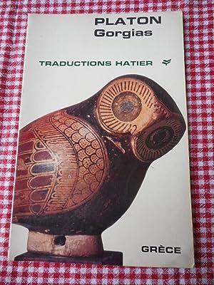 Extraits de Gorgias - Traduits par Francois: Platon