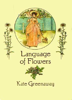 Language of Flowers (Paperback or Softback): Greenaway, Kate