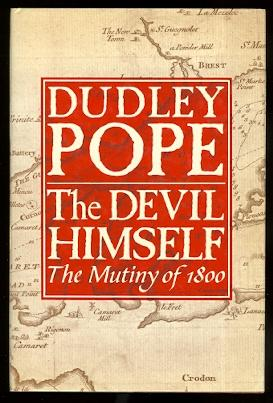 THE DEVIL HIMSELF: THE MUTINY OF 1800.