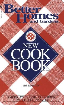 Better Homes and Gardens New Cook Book: Bh&g
