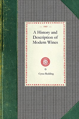 History and Description of Modern Wines (Paperback: Redding, Cyrus