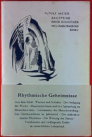 Rhythmische Geheimnisse im Menschenwesen und im Kosmos: Rudolf Meyer