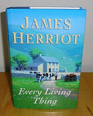 Every Living Thing: Herriot, James