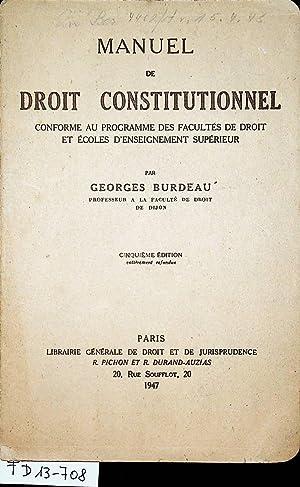 Manuel de Droit Constitutionnel : conforme au: Burdeau, Georges: