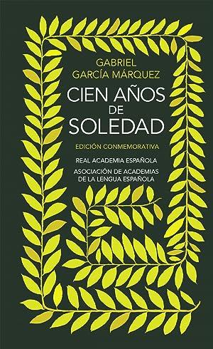 Cien aÑos de soledad r.a.e.: García Márquez, Gabriel
